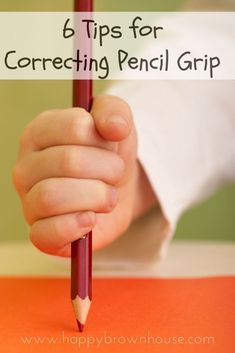 6 tips for correcting pencil grip