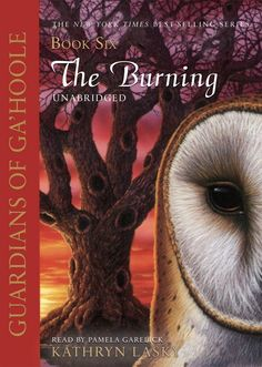 The Burning (Guardians of Ga'Hoole, Book 6) Price:$24.65