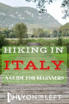 For outdoor enthusiasts, here is our guide to hiking in Italy. It's a great way to see the countryside and work off those large pasta dinners!