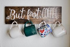 awesome coffee mug hanger | but first, coffee | handmade home decor | wall hanging by http://www.best99-homedecorpics.us/handmade-home-decor/coffee-mug-hanger-but-first-coffee-handmade-home-decor-wall-hanging/