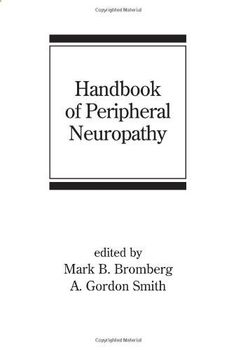 Handbook of Peripheral Neuropathy (Neurological Disease and Therapy) by Mark B. Bromberg. $138.22. 724 pages. Publisher: Informa Healthcare; 1 edition (August 12, 2005)