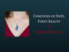 Forty Beauty: Concours de Noël n°2 avec Ecrin de Bijoux