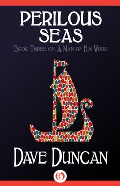 Amazon.com: Perilous Seas (A Man of His Word Book 3) eBook: Dave Duncan: Kindle Store [Great consistency in series covers; nice use of type; good contrast] Vintage Book Covers, Ebook Cover, Music Games, Kindle, Consistency, Seas, Reading, Words