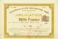 France, Football-Club Mulhouse 1893 Stade Bourtzwiller, Mulhouse, 5 % Obligation de 1.000 Francs