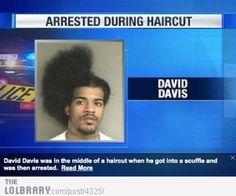 man arrested during his haircut hahahahahahahaha