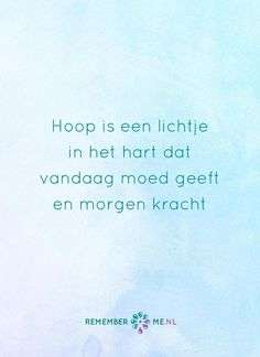 Een lichtje in mijn hart. Een quote over het afscheid, het verdriet en het gemis na de dood van een geliefde. Vind meer inspiratie over de uitvaart en rouwen op http://www.rememberme.nl