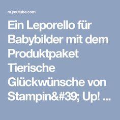 Ein Leporello für Babybilder mit dem Produktpaket Tierische Glückwünsche von Stampin' Up! - YouTube