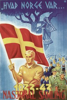 What Norway was… 1933-1943 Nasjonal Samling