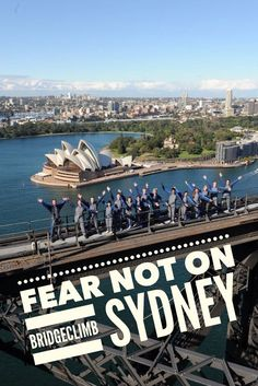 Scared of heights? What it's really like to do BridgeClimb Sydney.