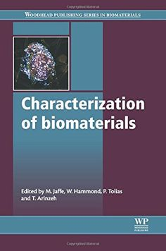 Characterization of Biomaterials by M Jaffe…