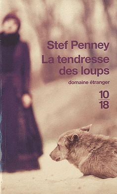 Stef Penney, La tendresse des loups Médiathèque : R PEN