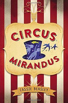 Circus Mirandus by Cassie Beasley http://www.amazon.com/dp/0525428437/ref=cm_sw_r_pi_dp_c6SJwb02CXVH4
