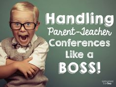 Handling parent-teacher conferences can be tough as a teacher. Find tips and strategies to handle this quarter's conferences like a BOSS!