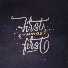 First things first #type