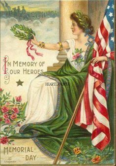 Memorial Day With Lady Liberty and Flag/vintage Chapman postcard Vintage Greeting Cards, Vintage Postcards, Vintage Images, Vintage Ephemera, Vintage Paper, Kylie, Old Book Art, Patriotic Images, Patriotic Crafts