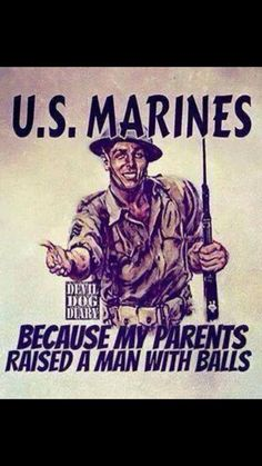 marines dropping panties since 1775 . Us Marine Corps, Marine Corps Humor, Marine Recon, Military Quotes, Military Humor, Military Life, Usmc Humor, Military Art, Marine Quotes