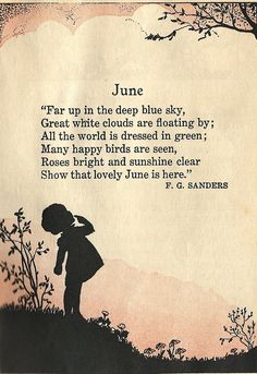 Welcome June Month Quotes Images June Quotes, Boy Quotes, Welcome June, Vintage Illustration, Hello June, Pomes, Kids Poems, Fable, White Clouds