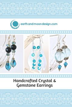 Light up those baby blues with these handcrafted crystal and gemstone earrings. Precious stocking stuffers. https://earthandmoondesign.com/collections/earrings