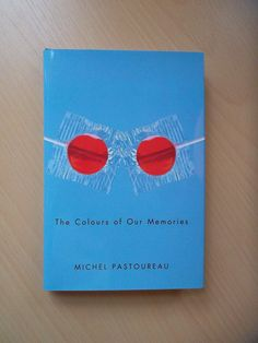 Felle lollie-ogen, bij een boek over kleur en geheugen, beginnend bij onze jeugd: Michel Pastoureaus The Colours of Our Memories. Het uitgelezen omslag van de dag.
