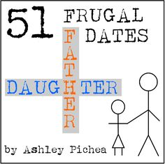 Don't miss this ebook - Frugal Father Daughter Dates