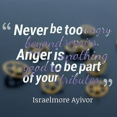 ANGER MANAGEMENT QUOTES of hopes this series will help those with issues to find ways to help control the urges. Anger Management Quotes, Anger Issues, Wisdom