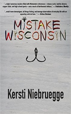 FREE Posted May 25, 2016 Mistake, Wisconsin - Kindle edition by Kersti Niebruegge. Literature & Fiction Kindle eBooks @ Amazon.com.