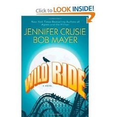 Wild Ride by Jennifer Cruisie and Bob Mayer -- an excellent summer diversion. No earthshaking insights, but a rollicking good story. Loved it!