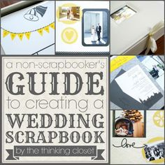 A Non-Scrapbooker's Guide to Creating a Wedding Scrapbook- great tips for newbies and good reminders for those of us with experience #weddingscrapbooks #scrapbooktips