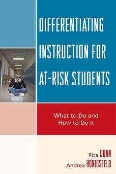Resource - Differentiating Instruction for At-Risk Students: What to Do and How to Do It