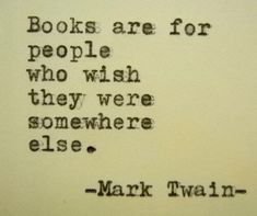Items similar to MARK TWAIN quote Book Lover quote Writers quote Writers gift Writing gift friend loyal book on Etsy Powerful Motivational Quotes, Famous Inspirational Quotes, Amazing Quotes, Typed Quotes, Writer Quotes, Funny Quotes, Mark Twain Quotes Life, Life Quotes, Scott Fitzgerald