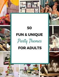 """50 party themes for adults-- """"I can't believe you wore that out"""" party-- I want to do this for my 39th birthday this year!!"""