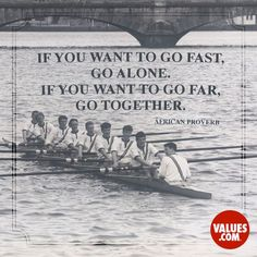 If you want to go fast, go alone. if you want to go far. Inspirational Teamwork Quotes, Team Motivational Quotes, Sport Quotes, Leadership Quotes, Success Quotes, Team Effort Quotes, Quotes About Teamwork, Meaningful Quotes, Inspiring Quotes