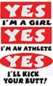 Funny Softball T-Shirt: Yes I'm A Girl Yes I'm Athlete Yes I'll Kick Your Butt