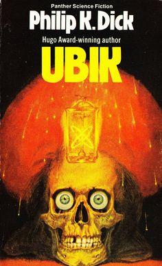 Ubik, by Philip K. Dick