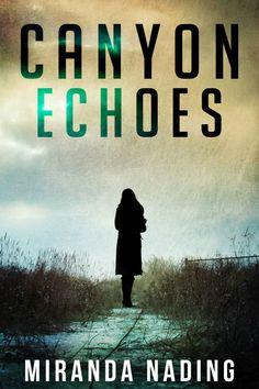 Canyon Echoes ($2.99 to #Free) - #AmazonBooks