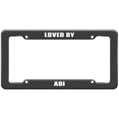 Loved By Female Names - Abi - Plastic License Plate Frame