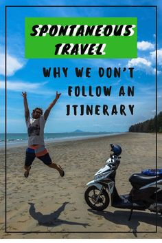By planning every second of your trip you are actually missing out on so much than you realise. Spontaneous travel will open doors that an itinerary limits you from experiencing.