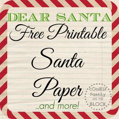 Free Printable Santa Paper for writing a letter to Santa (Coolest Family on the Block) #christmas
