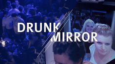 DRUNK MIRROR by DrunkMirror. To warn everyone about the risks of drunk driving, Allianz used a very unusual mirror to give some very important advice. Watch the video and find out how your reflexes are after only a few drinks.