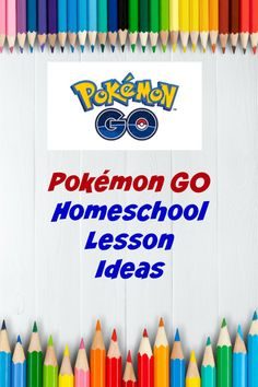 These Pokemon GO Homeschool Lesson Ideas Make Learning Math Fun!