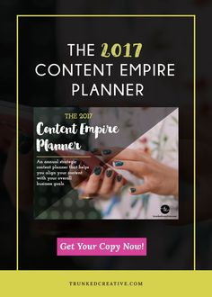 Behind-the-Scenes: Creating the 2017 Content Empire Planner by Trunked Creative #startup #onlinebusiness #entrepreneur #followback