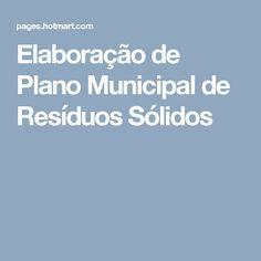 Elaboração de Plano Municipal de Resíduos Sólidos