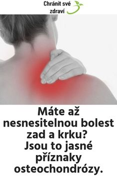Máte až nesnesitelnou bolest zad a krku? Jsou to jasné příznaky osteochondrózy. Health Fitness, Exercise, Tv, Ejercicio, Exercises, Workouts, Health And Fitness, Physical Exercise, Work Outs