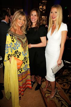 Goldie Hawn, Julia Roberts, and Gwyneth Paltrow.