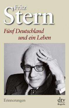 Fritz Stern, Fünf Deutschland und ein Leben: Erinnerungen |