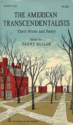 The American Transcendentalists: Their Prose and Poetry, edited by Perry Miller; cover by Edward Gorey