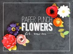 Make it Monday. paper punch flowers
