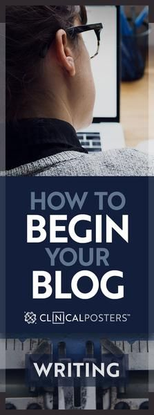 How to Become a Blogger #ClinicalPosters