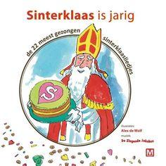 Sinterklaas is jarig, de 22 meest gezongen sinterklaasliedjes