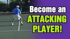 Tennis - How To Become An Attacking Player | Tom Avery Tennis - Find your short ball range ie how close to the net do you need to be to then get btw net and serve line.